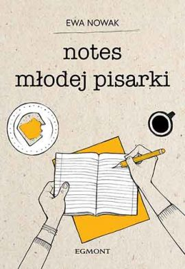 Notes młodej pisarki - Ewa Nowak