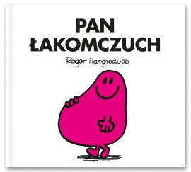 Pan Łakomczuch - Roger Hargreaves