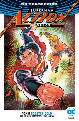 Superman – Action Comics – Booster Gold. Tom 5