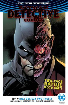 Batman Detective Comics T.9 Dwa oblicza Two-Face'a