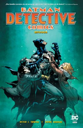 Batman – Detective Comics – Mitologia. Tom 1