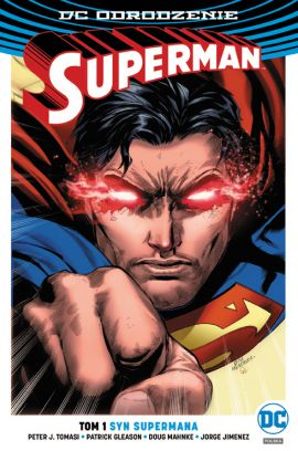 Superman – Syn Supermana. Tom 1