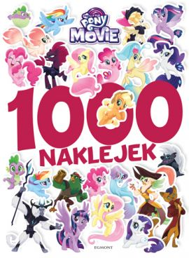 My Little Pony The Movie. 1000 naklejek