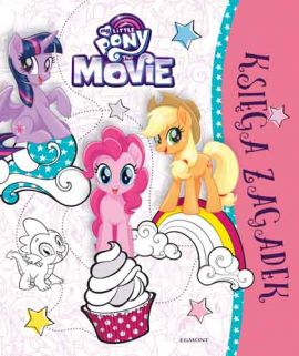 My Little Pony The Movie. Księga zagadek