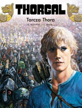 Thorgal. Tarcza Thora. Tom 31 - Yves Sente