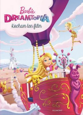 Barbie Dreamtopia. Kocham ten film - Victoria Saxon