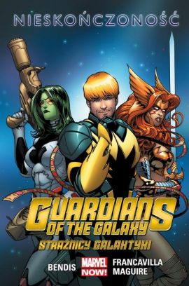 Guardians of the Galaxy. Strażnicy Galaktyki. Nieskończoność. Tom 3. - Bendis Brian Michael, John Layman, Skottie Young