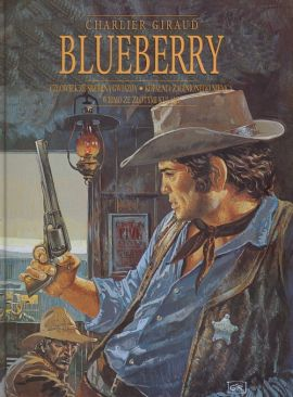Blueberry. Tom 1. - Jean-Michel Charlier, Jean Giraud