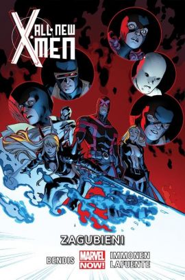 All-New X-Men. Zagubieni. Tom 3. - Bendis Brian Michael