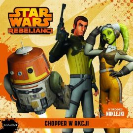 Star Wars Rebelianci. Chopper w akcji