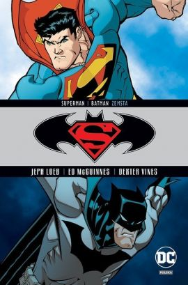 Superman/Batman. Zemsta. Tom 4. - Ed McGuinnes