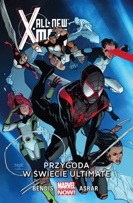 All-New X-Men. Przygoda w świecie Ultimate. Tom 6