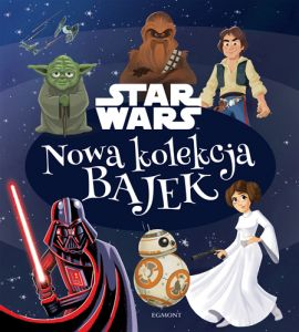 Star Wars. Nowa kolekcja bajek - Christopher Nicholas, Courtney Carbone