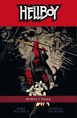 Hellboy. Burza i pasja. Tom 12. - Mike Mignola