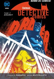 Batman Detective Comics. Anarky. Tom 7