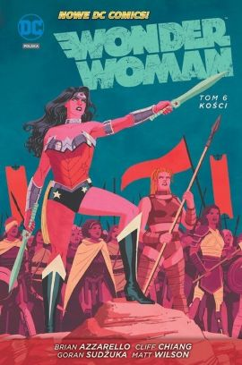 Wonder Woman. Kości. Tom 6. - Brian Azzarello, Cliff Chiang
