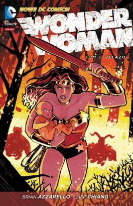 Wonder Woman. Żelazo. Tom 3. - Brian Azzarello