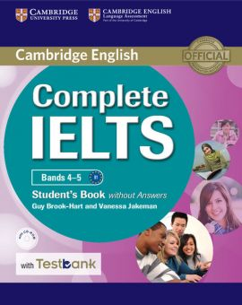 Complete IELTS Bands 4-5 Student's Book without Answers with CD-ROM with Testbank - Guy Brook-Hart, Vanessa Jakeman