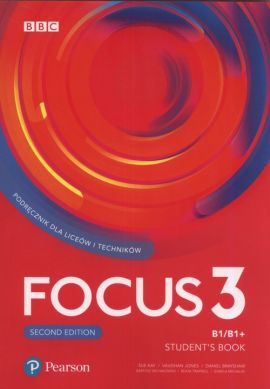 Focus Second Edition 3 Student's Book + CD - Daniel Brayshaw, Vaughan Jones, Sue Kay, Izabela Michalak, Bartosz Michałowski, Beata Trapnell