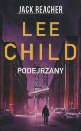 Jack Reacher Podejrzany - Lee Child