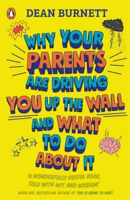 Why Your Parents Are Driving You Up the Wall and What To Do About It - Dean Burnett