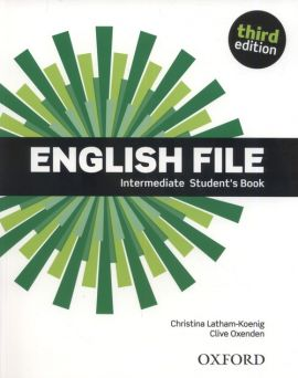 English File 3E Intermediate Student's Book - Christina Latham-Koenig, Clive Oxenden