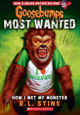 Goosebumps: Most Wanted - Stine R. L.