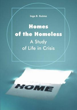 Homes of the Homeless - Inga B. Kuźma