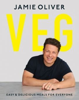 Veg: Easy & Delicious Meals for Everyone - Jamie Oliver