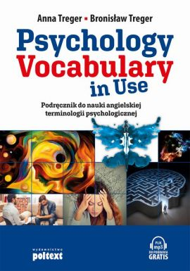 Psychology Vocabulary in Use - Anna Treger, Bronisław Treger
