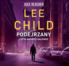 Jack Reacher. Podejrzany - Lee Child