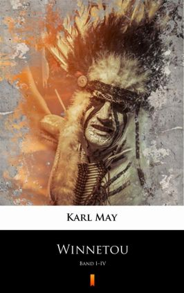Winnetou - Karl May, Karol May