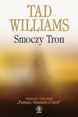 Smoczy Tron - Tad Williams