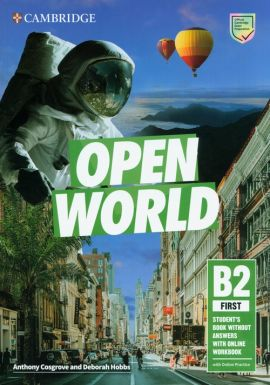 Open World First Student's Book without Answers with Online Workbook - Anthony Cosgrove, Deborah Hobbs