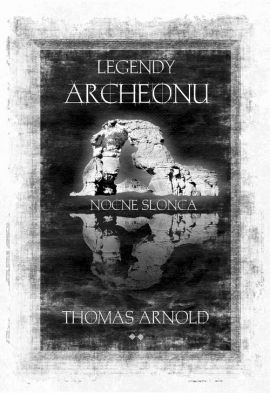 Legendy Archeonu - Thomas Arnold