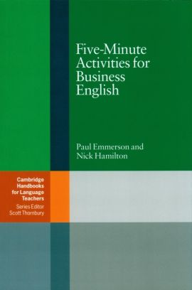 Five-Minute Activities for Business English - Paul Emmerson, Nick Hamilton