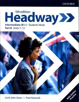 Headway Intermediate B1+ Student's Book Part B + Online Practice
