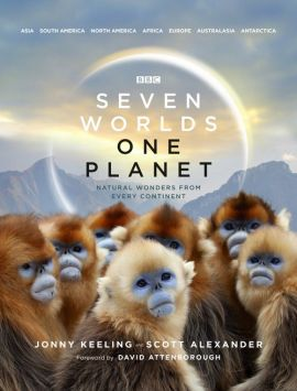 Seven Worlds One Planet - Scott Alexander, David Attenborough, Jonny Keeling