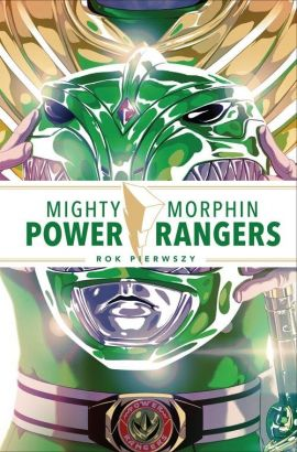 Mighty Morphin Power Rangers Rok pierwszy - Kyle Higgins, Steve Orlando, Mairghread Scott