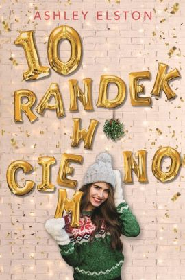 10 randek w ciemno - Ashley Elston