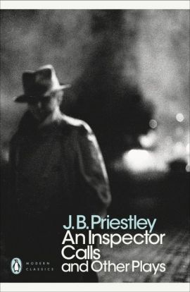 An Inspector Calls and Other Plays - J.B. Priestley