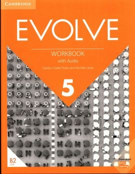 Evolve 5 Workbook with Audio - Flores Carolyn Clarke, Michele Lewis