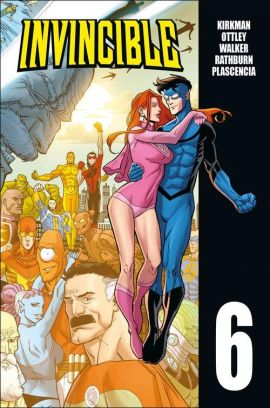 Invincible T.6 - Robert Kirkman