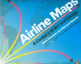 Airline Maps - Maxwell Roberts, Mark Ovenden