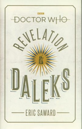 Doctor Who: Revelation of the Daleks - Eric Saward
