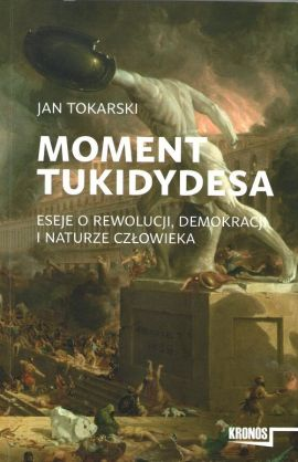 Moment Tukidydesa - Jan Tokarski