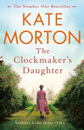 The Clockmakers Daughter - Kate Morton
