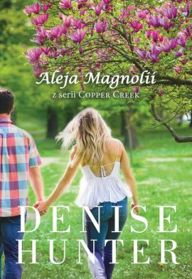 Aleja Magnolii - Denise Hunter