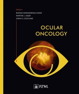 Ocular Oncology - Bożena Romanowska-Dixon, Martine Jager, Sarah Coupland