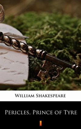Pericles, Prince of Tyre - William Shakespeare